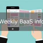 今週のBaaS関連情報 (8/31-8/25)